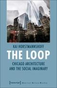 Cover-Bild zu Horstmannshoff, Kai: The Loop (eBook)