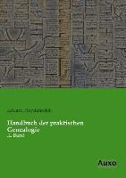 Cover-Bild zu Handbuch der praktischen Genealogie von Heydenreich, Eduard