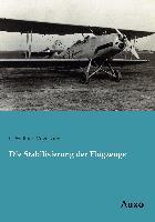 Cover-Bild zu Die Stabilisierung der Flugzeuge von Vogelsang, C. Walther