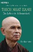 Cover-Bild zu Thich Nhat Hanh - Ein Leben in Achtsamkeit