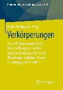 Cover-Bild zu Brinkmann, Malte (Hrsg.): Verkörperungen (eBook)