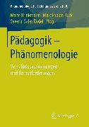 Cover-Bild zu Rödel, Severin Sales (Hrsg.): Pädagogik - Phänomenologie (eBook)