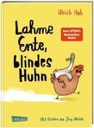 Cover-Bild zu Hub, Ulrich: Lahme Ente, blindes Huhn