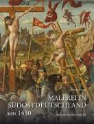 Cover-Bild zu Malerei in Südostdeutschland um 1430 von Janzen, Svea