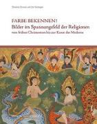 Cover-Bild zu Farbe bekennen! von Strunck, Christina (Hrsg.)