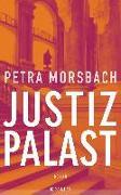 Cover-Bild zu Justizpalast von Morsbach, Petra