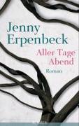 Cover-Bild zu Aller Tage Abend von Erpenbeck, Jenny