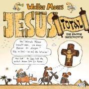 Cover-Bild zu Jesus total von Moers, Walter