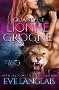 Cover-Bild zu Quand une Lionne Grogne (Le Clan du Lion, #5) (eBook) von Langlais, Eve