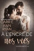 Cover-Bild zu À l'encre de nos vies (Montgomery Ink, #4.7) (eBook) von Ryan, Carrie Ann