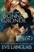 Cover-Bild zu Quand une Lionne Gronde (Le Clan du Lion, #7) (eBook) von Langlais, Eve