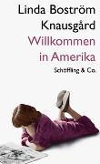 Cover-Bild zu Willkommen in Amerika von Boström Knausga?rd, Linda