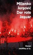 Cover-Bild zu Der rote Jaguar von Jergovic, Miljenko