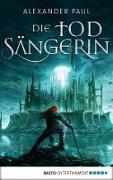 Cover-Bild zu Die Todsängerin (eBook)