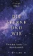Cover-Bild zu Die Sterne und wir (eBook) von Kluth, Carsten