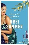 Cover-Bild zu Drei Sommer (eBook) von Liberaki, Margarita