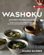 Cover-Bild zu Washoku - Japanisch kochen zuhause von Barber, Kimiko