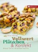 Cover-Bild zu Vollwert Plätzchen & Konfekt von Graff, Monika (Hrsg.)