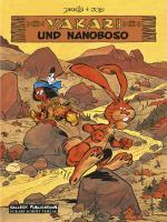 Cover-Bild zu Derib, Claude: Yakari und Nanaboso