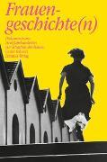 Cover-Bild zu Frauengeschichte(n) von Suter, Anja (Div. Mitwirkende)