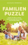 Cover-Bild zu Familienpuzzle. Impulse für Eltern auf der Suche nach mehr Glück, Liebe und Familienfrieden. Vergessen Sie konventionelle Konzepte wie Erziehung! Praxis-Tipps eines Pädagogen & Vaters von Neigenfind, Wolfgang