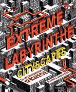 Cover-Bild zu Extreme Labyrinthe Städte von Radclyffe, Thomas