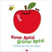Cover-Bild zu Roter Apfel, grüner Apfel - Entdecke die Welt der Farben von You, Songyi (Illustr.)