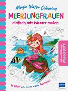 Cover-Bild zu Magic Water Colouring - Meerjungfrauen von Copper, Jenny
