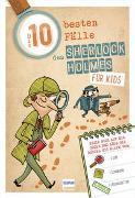 Cover-Bild zu Die 10 besten Fälle des Sherlock Holmes für Kids von Lebrun, Sandra