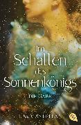 Cover-Bild zu Im Schatten des Sonnenkönigs - Die Gabe von Castellan, E.M.