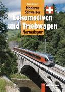 Cover-Bild zu Moderne Schweizer Lokomotiven und Triebwagen