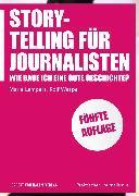 Cover-Bild zu Storytelling für Journalisten (eBook) von Wespe, Rolf