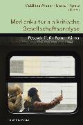 Cover-Bild zu Medienkultur als kritische Gesellschaftsanalyse (eBook) von Wieser, Matthias (Hrsg.)