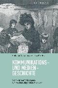 Cover-Bild zu Kommunikations- und Mediengeschichte (eBook) von Meißner, Mike