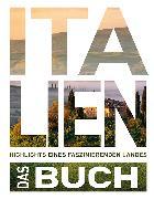 Cover-Bild zu Das Italien Buch von KUNTH Verlag (Hrsg.)