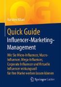 Cover-Bild zu Quick Guide Influencer-Marketing-Management von Kilian, Karsten