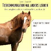 Cover-Bild zu Tierkommunikation mal anders lernen