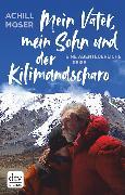 Cover-Bild zu Mein Vater, mein Sohn und der Kilimandscharo (eBook)