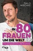 Cover-Bild zu In 80 Frauen um die Welt (eBook)