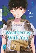 Cover-Bild zu Shinkai, Makoto: Weathering With You 03