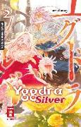 Cover-Bild zu Karaage, Tarou: Yggdra Silver 02