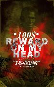 Cover-Bild zu 100$ REWARD ON MY HEAD - Powerful & Unflinching Memoirs Of Former Slaves: 28 Narratives in One Volume (eBook) von Douglass, Frederick