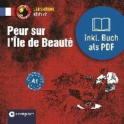 Cover-Bild zu Peur sur l'île de Beauté (Audio Download) von Blancher, Dr. Marc