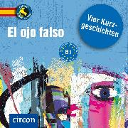 Cover-Bild zu El ojo falso (Audio Download) von Torbino, Ana