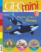 Cover-Bild zu GEO mini 12/2019 - Abtauchen mit den Orcas (eBook) von Redaktion, GEO mini