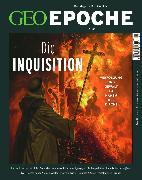 Cover-Bild zu GEO EPOCHE 89/2018 - Die Inquisition (eBook) von Redaktion, GEO EPOCHE