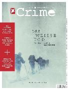 Cover-Bild zu Stern Crime 29/2020 - DER WEISSE TOD (eBook) von Redaktion, Stern Crime