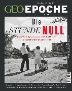 Cover-Bild zu GEO Epoche 102/2020 - Die Stunde Null (eBook) von Redaktion, GEO Epoche