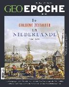 Cover-Bild zu GEO Epoche 101 - Das Goldene Zeitalter der Niederlande (eBook) von Redaktion, GEO Epoche