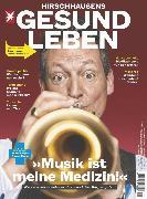 Cover-Bild zu HIRSCHHAUSENS STERN GESUND LEBEN 02/2020 - Musik ist meine Medizin! (eBook) von Redaktion, stern Gesund Leben